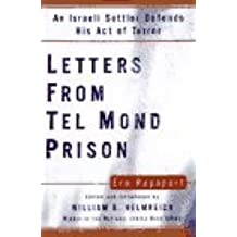 LETTERS FROM TEL MOND PRISON: An Israeli Settler Defends His Act of Terror by Era Rapaport (1996-11-06)
