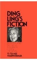 ding-lings-fiction-ideology-and-narrative-in-modern-chinese-literature-harvard-east-asian-by-yi-tsi-