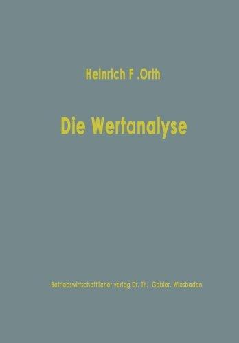 Die Wertanalyse: Als Methode Industrieller Kostensenkung Und Produktgestaltung (German Edition) thumbnail