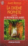 La dixième prophétie par James Redfield