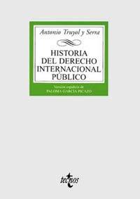 Historia del Derecho Internacional público (Derecho - Biblioteca Universitaria De Editorial Tecnos) por Antonio Truyol y Serra