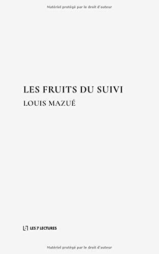 Les Fruits du Suivi par  (Broché - May 7, 2019)