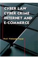 Cyber Law, Cyber Crime, Internet & E-commerce