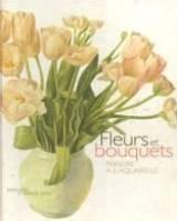 Fleurs & bouquets : Peindre à l'aquarelle