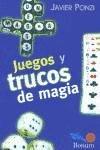 Juegos y trucos de magia / Games and magic tricks