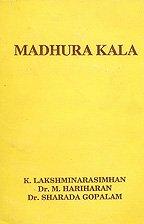 Madhura Kala