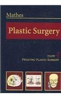 Plastic Surgery: v.4: Vol 4