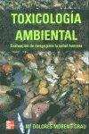 Toxicologia ambiental - evaluacion de riesgo para la salud humana - por Mª Dolores Moreno Grau