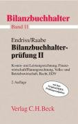 Bilanzbuchhalterprüfung II: Kosten- und Leistungsrechnung, Finanzwirtschaft/Planungsrechnung, Volks- und Betriebswirtschaft, Recht, EDV