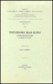Theodore Bar Koni. Livre Des Scolies. Syr. 194. par R Hespel