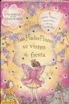 Las hadas flores se visten de fiesta / The flower fairy dress up (Hadas Flores Cuentos)