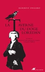 La Taverne du doge Loredan par Alberto Ongaro