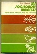 las-sociedades-animales-abejas-termitas-hormigas-peces-aves-y-mamiferos-traducion-de-jose-maria-clar