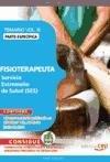 Fisioterapeuta. Servicio Extremeño de Salud. Temario Específico. Vol. III (Colección 842) por VV.AA.