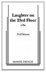 Laughter on the 23rd Floor by Neil Simon (2010-12-15)