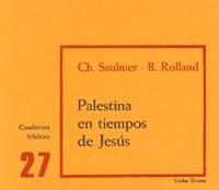 Palestina En Tiempos De Jesús: Cuaderno Bíblico 27