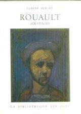 Claude Roulet. Rouault : Souvenirs