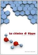 La chimica di Rippa. Fondamenti di chimica. Per le Scuole superiori. Con espansione online