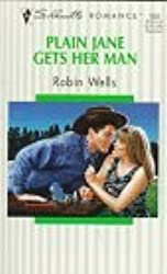 Plain Jane Gets Her Man by Robin Wells (1997-10-01)