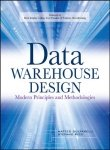 Data Warehouse Design: Modern Principles and Methodologies [Paperback]
