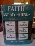 Faith and my friends by Bach, Marcus