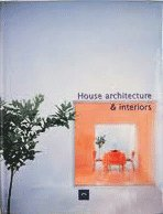 House architecture & interiors (Architectural Series)