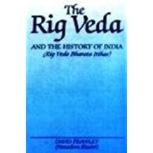 The Rig Veda and the History of India