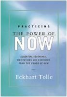 Practicing The Power Of Now : Essential Teachings, Meditations And Exercises From The Power Of Now price comparison at Flipkart, Amazon, Crossword, Uread, Bookadda, Landmark, Homeshop18