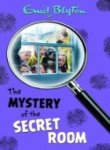 The Mystery of the Secret Room: 3 (Five Find-Outers)