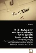 die-bedeutung-der-vermogensnachfolge-fur-die-zukunft-deutscher-banken-vermogensnachfolge-als-kundena