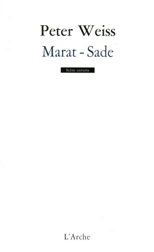 Marat-Sade par Peter Weiss