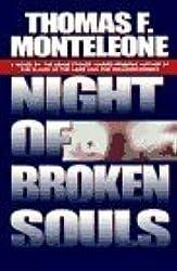 Night of Broken Souls by Thomas F. Monteleone (1997-04-01)
