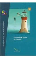 International Justice for Children (2009) (Monograph, Band 3)