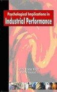 Psychological Implications in Industrial Performance por Ashok Pratap Singh