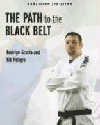 The Path to the Black Belt (Brazilian Jiu-jitsu Series, Band 1) -