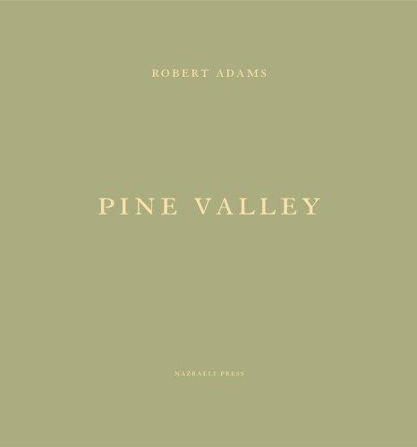 Robert Adams Pine Valley