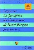 Leon sur la perception du changement, de Bergson