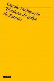 Descargar Libro Técnicas de golpe de Estado (BackList Contemporáneos No Ficción) de Curzio Malaparte