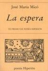 La espera (Poesía Hiperión) por José María Micó