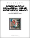 Conservazione dei materiali librari, archivistici e grafici. Ediz. trilingue: 2