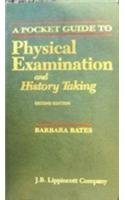 A Pocket Guide to Physical Examination and History Taking 2nd (second) Edition by Bates, Barbara, Bickley, Lynn S., Hoekelman, Robert A. published by Lippincott Williams and Wilkins (1995)