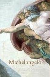Michelangelo: Das Gesamtwerk - Skulptur, Malerei, Architektur, Zeichnungen