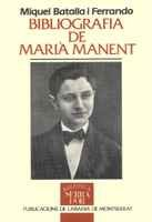 Bibliografia de Marià Manent (Biblioteca Serra d'Or) por Miquel Batalla i Ferrando