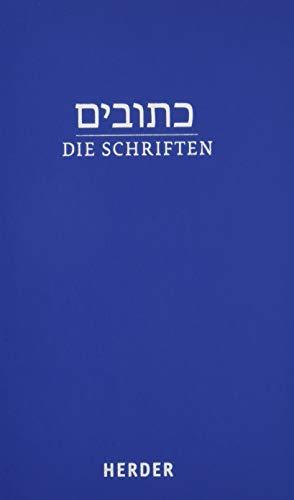Die Schriften: (hebräisch-deutsch) in der revidierten Übersetzung von Rabbiner Ludwig Philippson