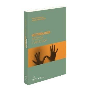 Victimología Teórica y aplicada (LEX ACADÉMICA) por Noemí Pereda Beltrán