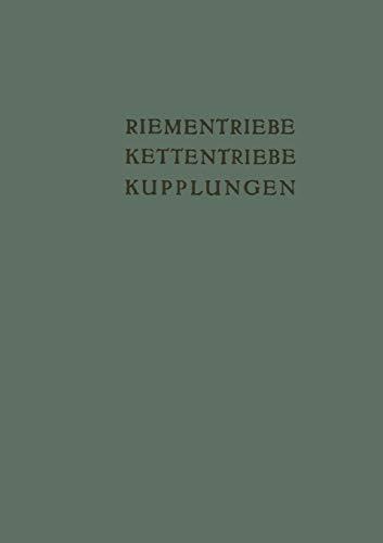 Riementriebe, Kettentriebe, Kupplungen: Vorträge und Diskussionsbeiträge der Fachtagung