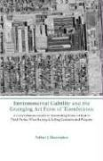 Environmental Liability and the Emerging Art Form of Transference: A Comprehensive Guide to Transferring Financial Risk to Third Parties When Buying & Selling Contaminated Property by Arthur J. Harrington (2006-04-30)