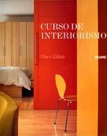 Descargar Libro Libro Curso de interiorismo de Mary Gilliatt