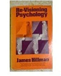 Re-visioning psychology by James Hillman (1975-12-23)