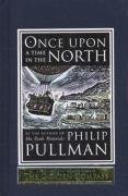 Once Upon a Time in the North (His Dark Materials) by Philip Pullman 1st (first) Edition (2008)